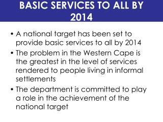 BASIC SERVICES TO ALL BY 2014