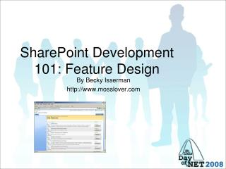SharePoint Development 101: Feature Design