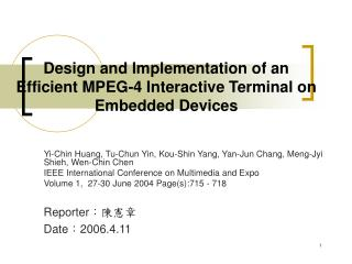 Design and Implementation of an Efficient MPEG-4 Interactive Terminal on Embedded Devices