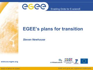 EGEE's plans for transition