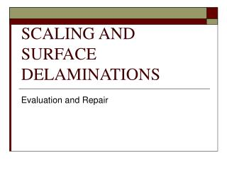 SCALING AND SURFACE DELAMINATIONS