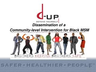 Dissemination of a  Community-level Intervention for Black MSM