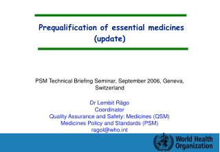 Prequalification of essential medicines update