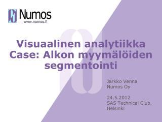 Visuaalinen analytiikka Case: Alkon myymälöiden segmentointi