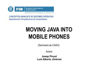MOVING JAVA INTO  MOBILE PHONES