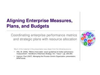 Aligning Enterprise Measures, Plans, and Budgets
