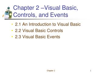 Chapter 2  Visual Basic, Controls, and Events