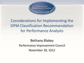 Considerations for Implementing the OPM Classification Recommendation  for Performance Analysts