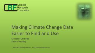 Making Climate Change  Data Easier to Find and Use