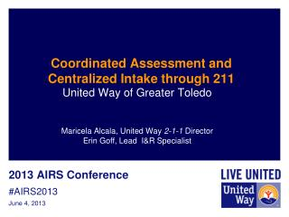 Coordinated Assessment and Centralized Intake through 211