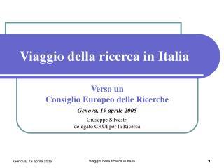 Viaggio della ricerca in Italia