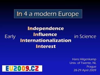 In 4 a modern Europe