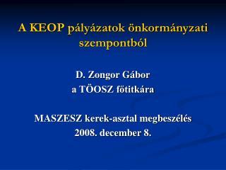 A KEOP pályázatok önkormányzati szempontból