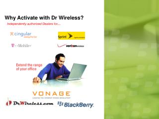 Why Activate with Dr Wireless?