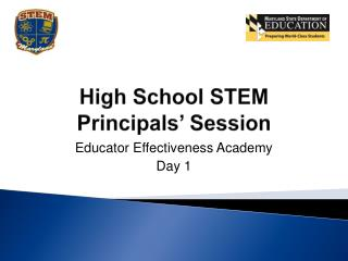 High School STEM Principals� Session