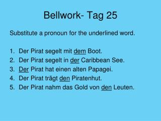 Bellwork- Tag 25
