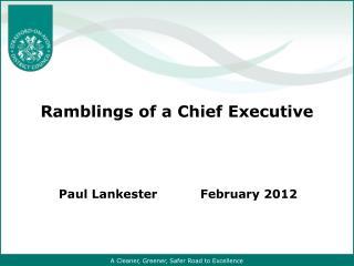 Ramblings of a Chief Executive