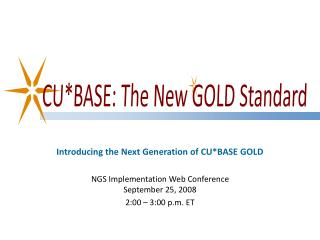 Introducing the Next Generation of CU*BASE GOLD