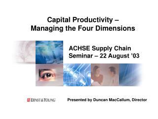 ACHSE Supply Chain Seminar – 22 August '03