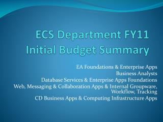 ECS Department FY11 Initial Budget Summary