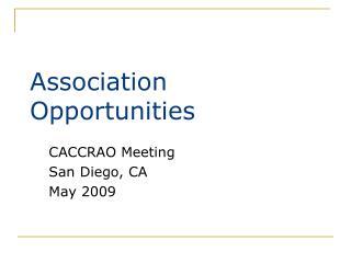 Association Opportunities