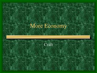 More Economy