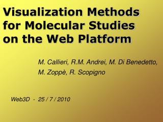 Visualization Methods  for Molecular Studies  on the Web Platform