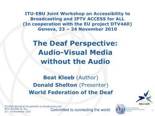 Beat Kleeb  (Author)  Donald Shelton  (Presenter) World Federation of the Deaf