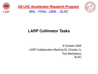 LARP Collimator Tasks