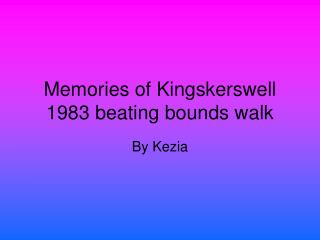 Memories of Kingskerswell 1983 beating bounds walk