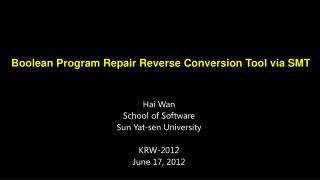 Hai Wan School of Software Sun Yat-sen University KRW-2012 June 17, 2012