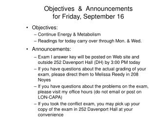 Objectives  &  Announcements for Friday, September 16