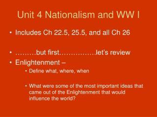 Unit 4 Nationalism and WW I