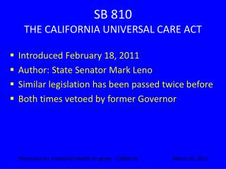 SB 810 THE CALIFORNIA UNIVERSAL CARE ACT