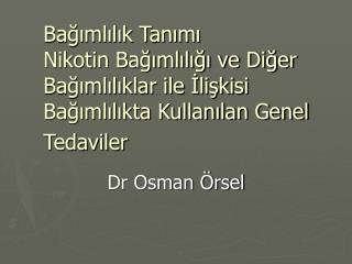 Dr Osman Örsel