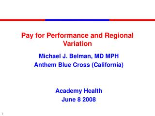 Pay for Performance and Regional Variation