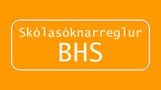 Skólasóknarreglur  BHS