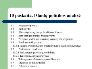 10 paskaita. Išlaidų politikos analizė