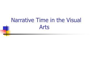 Narrative Time in the Visual Arts