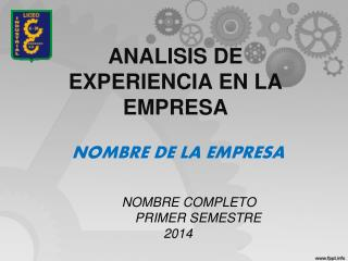 ANALISIS DE EXPERIENCIA EN LA EMPRESA