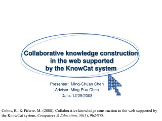 Collaborative knowledge construction  in the web supported  by the KnowCat system