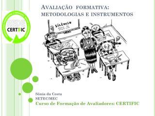 Avaliação  formativa: metodologias e instrumentos