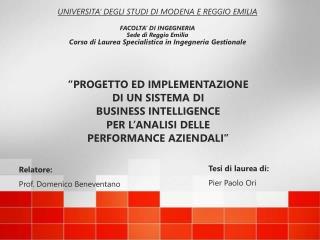 """""""PROGETTO ED IMPLEMENTAZIONE DI UN SISTEMA DI  BUSINESS INTELLIGENCE PER L'ANALISI DELLE"""