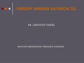 VERSENY MINDEN HAT�RON T�L