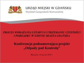 Warszawa, 16 stycze? 2014 r .