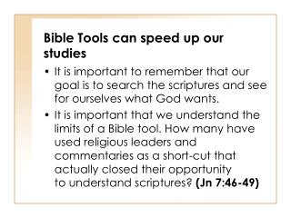 Bible Tools can speed up our studies