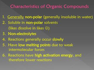 Characteristics of Organic Compounds