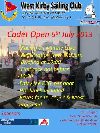 Cadet Open  6 th  July 2013