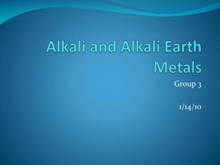 Alkali and Alkali  Earth  Metals