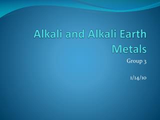 Alkali and Alkali  Earth  Metals
